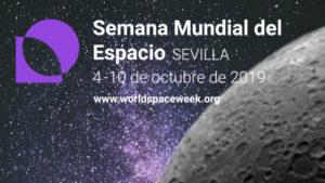 Sevilla celebra la Semana Mundial del Espacio como capital de las ciudades Ariane 2019