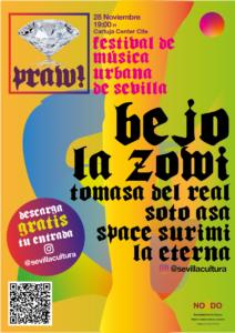 Música trap internacional y andaluza en el Praw!, el primer Festival de Música Urbana de Sevilla gratuito