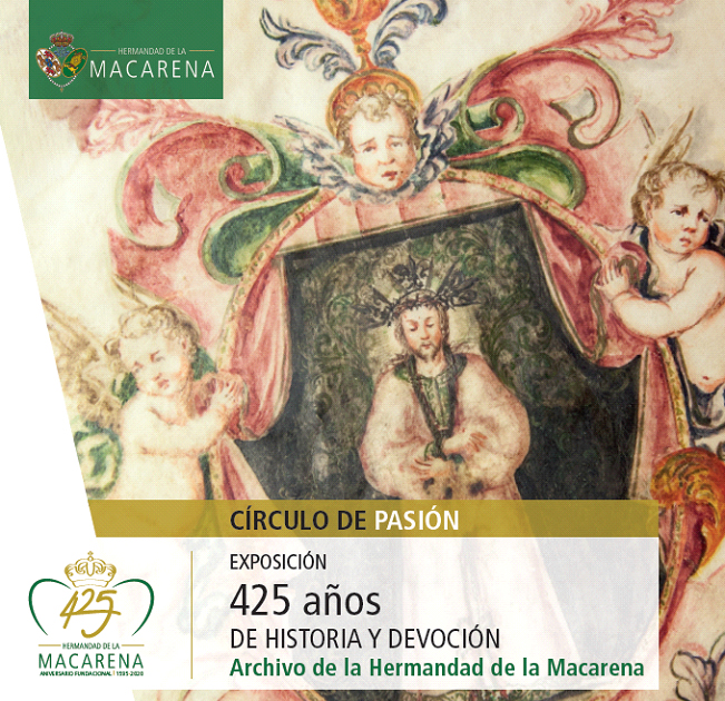 La Hermandad de la Macarena inaugura una exposición para mostrar sus 425 años de historia