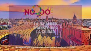 'La igualdad transforma la ciudad', actividades para celebrar el Día de la Mujer