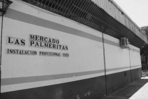 El mercado de Las Palmeritas continuará cerrado la próxima semana