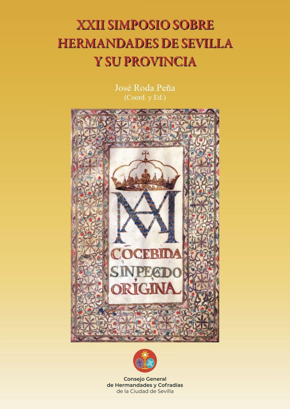 Abierto el plazo de inscripción para el XXII simposio sobre Hermandades de Sevilla y su provincia